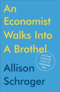 Book Allison Schrager An Economist Walks Into A Brothel